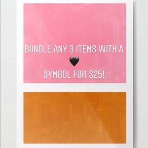 Bundle Any 3 for $25 with the 🖤 symbol SALE!